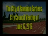 City Council Meeting of June 12, 2012; Part 1 of 3