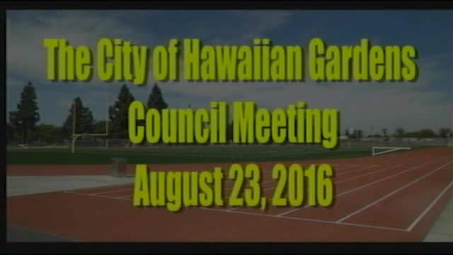 City Council Meeting of August 23, 2016 PART 1 of 2