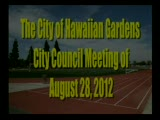 City Councile Meeting of August 28, 2012 Part 1 of 2